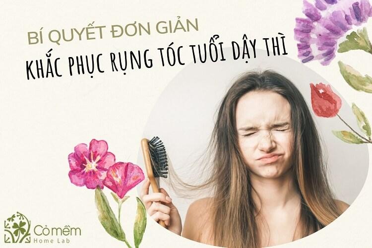 Bí quyết đơn giản khắc phục tình trạng rụng tóc tuổi dậy thì