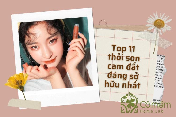 Top 11 thỏi son màu cam đất chị em nhất định phải thử